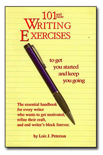 101-and more-Writing Exercises to Get You Started & Keep You Going